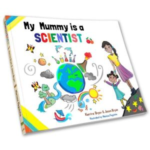 My mummy is a scientist book - butterfly books